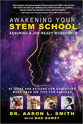 Awakening Your STEM School written by Aaron L. Smith