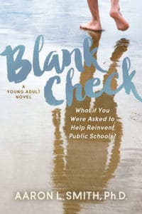 Blank Check is Aaron L Smith 's new book.