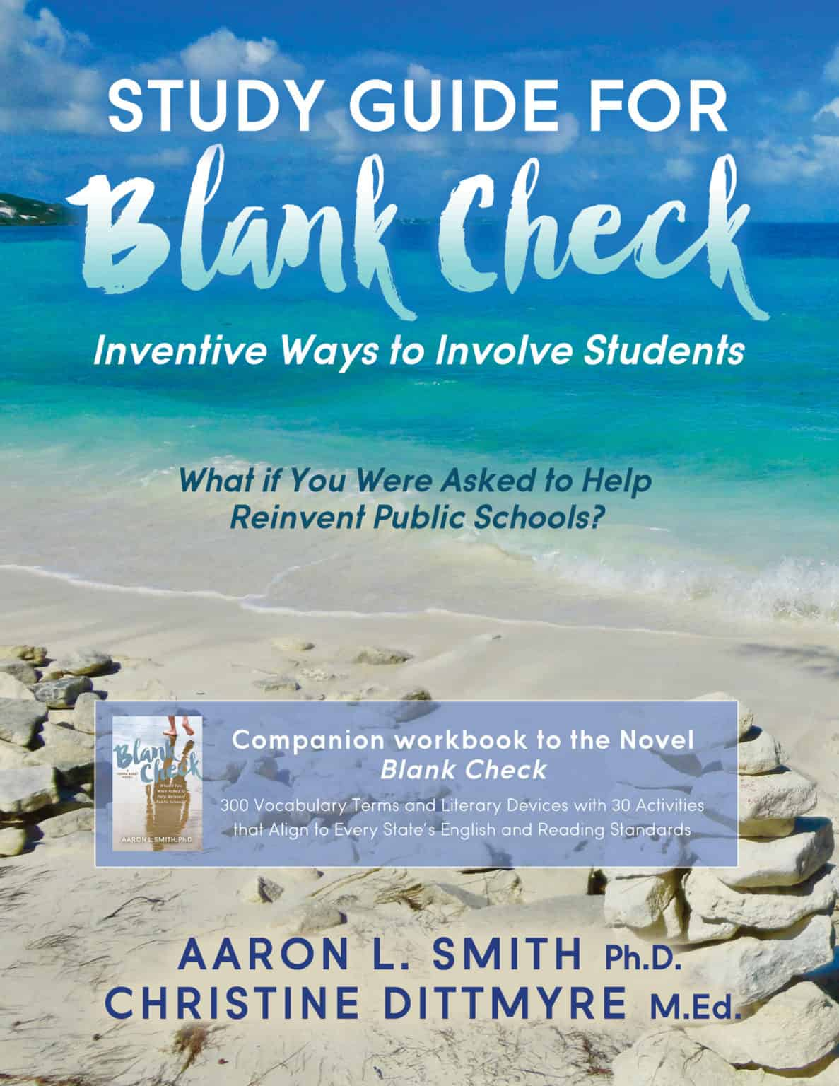 Here's the new cover to the Study Guide Blank Check that's written by Aaron L. Smith